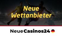 neue wettanbieter neuecasinos24