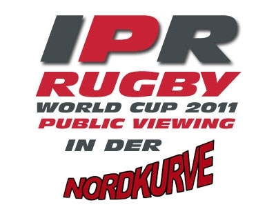 Initiative PRO Rugby WORLD CUP 2011 PUBLIC VIEWING in der NORDKURVE