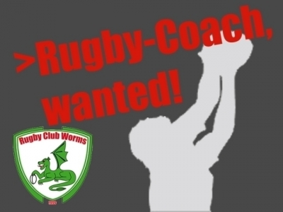 >Rugby-Coach, wanted!
